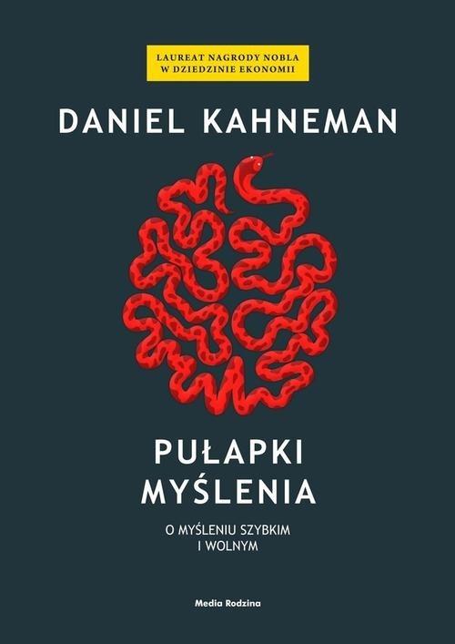 Pułapki myślenia Kahneman Daniel