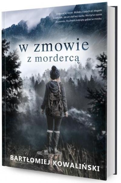 W zmowie z mordercą Bartłomiej Kowaliński