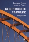Konstrukcje spawane Połączenia Ferenc Kazimierz, Ferenc Jarosław