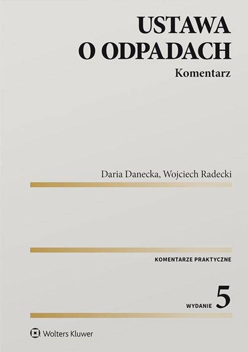 Ustawa o odpadach Danecka Daria, Radecki Wojciech