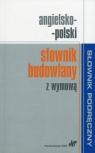 Angielsko-polski słownik budowlany z wymową