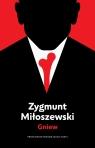 Gniew. Tom 3 Zygmunt Miłoszewski
