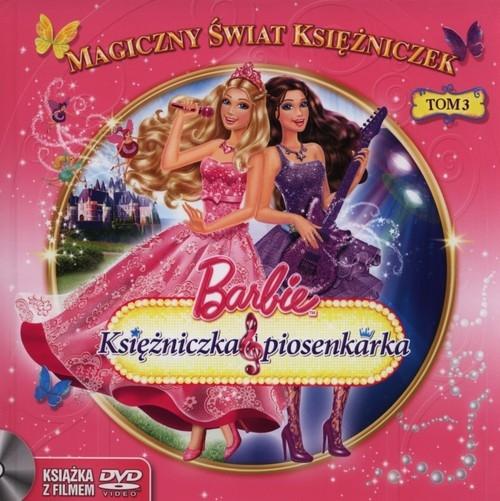 Barbie Księżniczka i piosenkarka Tom 3 Steve Granat