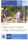 Organizacja imprez i usług turystycznych Podręcznik Część 3 Turystyka Peć Maria, Michniewicz Iwona