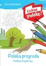 Kolorowanka. Polska przyroda – rośliny i krajobrazy
