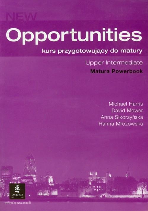 Opportunities Upper-Intermediate Matura Powerbook Harris Michael, Mower David, Sikorzyńska Anna, Mrozowska Hanna