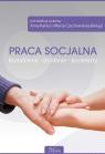 Praca socjalna Kształcenie działanie konteksty + CD