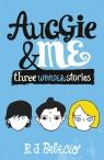 Auggie & Me: Three Wonder Stories