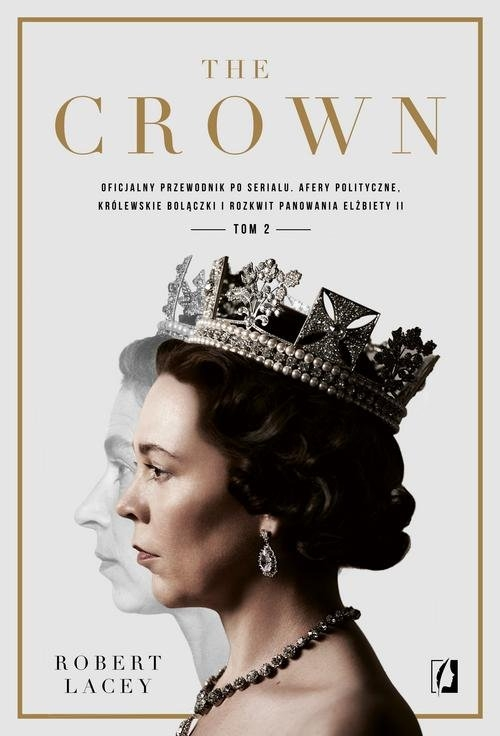 The Crown. Tom 2 Lacey Robert