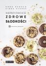 Nieprzyzwoicie zdrowe słodkości