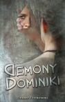 Demony Dominiki Piotrowski Łukasz