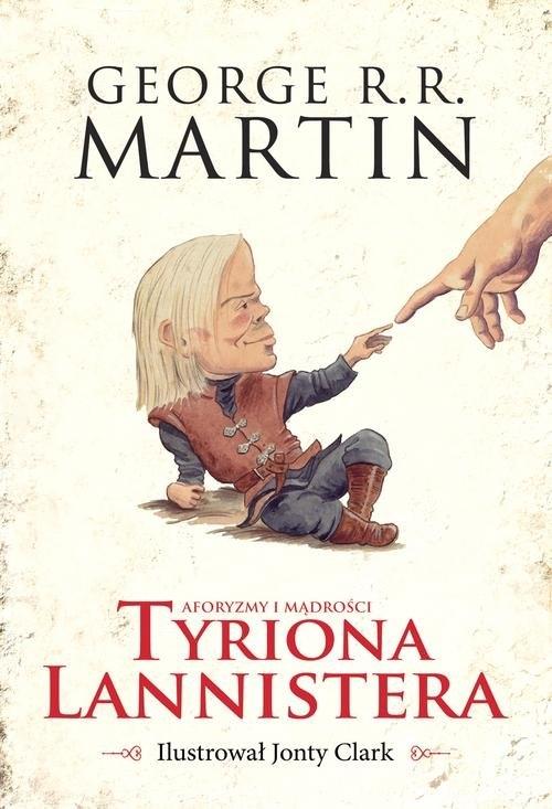Aforyzmy i mądrości Tyriona Lannistera Martin George R.R.