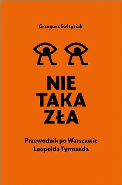 Nie taka zła Sołtysiak Grzegorz