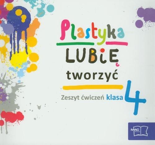 Lubię tworzyć 4 Plastyka Zeszyt ćwiczeń Sygut Wojciech, Kwiecień Marzena