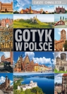 Cudze chwalicie Gotyk w Polsce