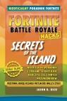 Fortnite. Secrets of the Island Rich Jason R.