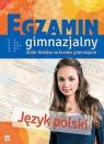 Egzamin gimnazjalny Język polski Zbiór testów na koniec gimnazjum