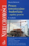Proces inwestycyjno-budowlany aspekty prawne