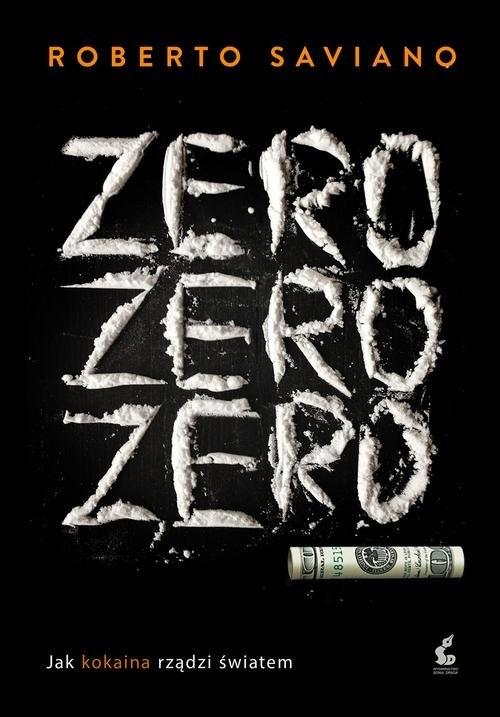 Zero zero zero Saviano Roberto