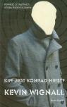 Kim jest Konrad Hirst ?