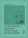 Etyczny utylitarysta Edmund Rygier w Teatrze Polskim w Poznianiu (1896-1908) Przybyszewska Alicja