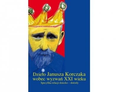 Dzieło Janusza Korczaka wobec wyzwań XXI wieku Zabawa/Pater