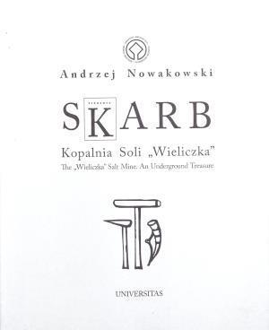 Skarb Kopalnia Soli Wieliczka The Wieliczka Salt Mine An