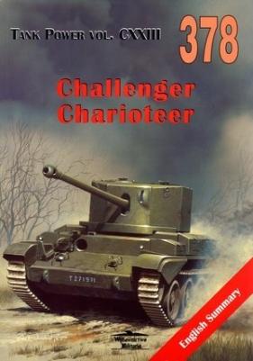 Challenger. Charioteer. Tank Power vol. CXXIII 378