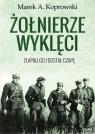 Żołnierze Wyklęci Złapali go i dostał czapę Koprowski Marek A.