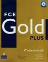 FCE Gold Plus Coursebook + CD Newbrook Jacky, Wilson Judith, Acklam Richard