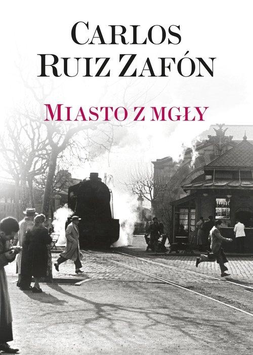 Miasto z mgły Zafon Carlos Ruiz
