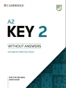 A2 Key 2. Student's Book without Answers Authentic Practice Tests