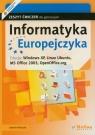 Informatyka Europejczyka. Zeszyt ćwiczeń. Edycja Windows XP, Linux Ubuntu