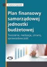 Plan finansowy samorządowej jednostki budżetowej tworzenie, realizacja, Gąsiorek Krystyna