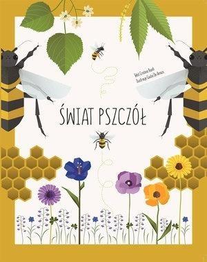 Świat pszczół (Uszkodzona okładka) Giulia De Amicis (ilustr.), Cristina Banfi