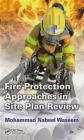 Fire Protection Approaches in Site Plan Review Mohammad Nabeel Waseem