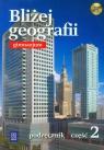 Bliżej geografii Część 2 Podręcznik z płytą CD