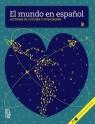 El mundo en espa?ol B Lecturas de cultura y civilizacion Książka + CD