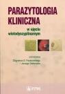 Parazytologia kliniczna w ujęciu wielodyscyplinarnym