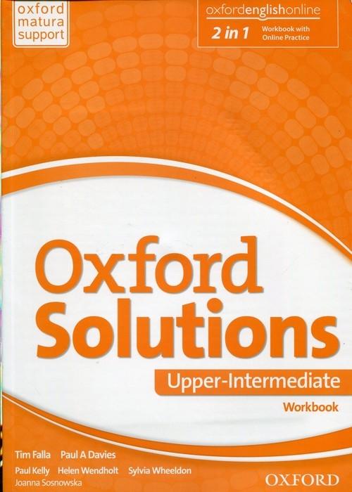 Oxford Solutions Upper Intermediate Ćwiczenia Sosnowska Joanna, Falla Tim, Davies Paul A.