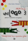 UniLogo 3 Krok drugi głoska r w sąsiedztwie samogłosek