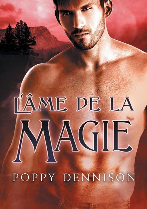 L'?me de la magie Dennison Poppy