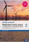 Oblicza geografii 2. Maturalne karty pracy dla liceum ogólnokształcącego i Violetta Feliniak, Ewa Jaworska, Bogusława Marcze