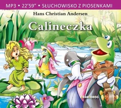 Calineczka - Słuchowisko z piosenkami (Audiobook) Hans Christian Andersen