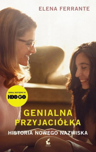 Genialna przyjaciółka Historia nowego nazwiska Ferrante Elena