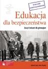 Edukacja dla bezpieczeństwa Zeszyt ćwiczeń dla gimnazjum