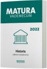 Matura 2022 Historia Vademecum zakres rozszerzony