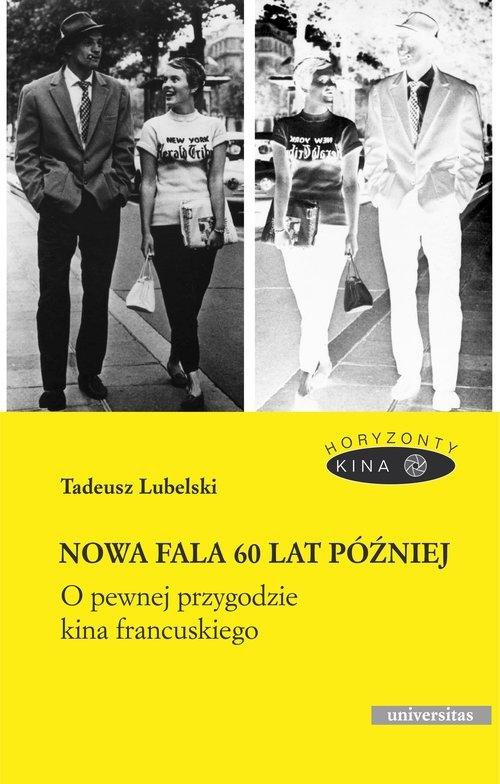 Nowa fala 60 lat później Lubelski Tadeusz