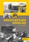 Architektura szkolna II RP Pszczółkowski Michał