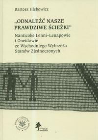 Odnaleźć nasze prawdziwe ścieżki Hlebowicz Bartosz
